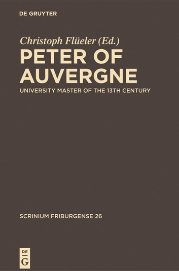 Peter of Auvergne - University Master of the 13th Century ekitaplar by