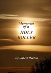 Holy Roller ebook by Robert Panton