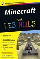 Minecraft Pour les Nuls ebook by Jacob CORDEIRO