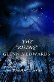 "The Rising - Book 2 in the ""BALANCE' series, #1 ebook by Glenn A. Edwards"
