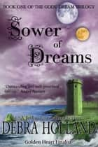 Sower of Dreams ebook by Debra Holland
