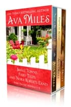Small Towns, Fairy Tales, And Nora Roberts Land: Dare Valley Boxed Set 1-3 ebook by Ava Miles