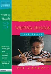 Writing Models Year 3 ebook by Pie Corbett