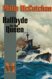 Halfhyde for the Queen ebook by Philip McCutchan