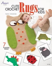 Cute Crochet Rugs for Kids ebook by Cousins, Tara