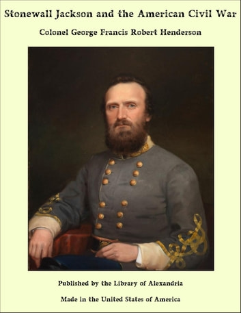a biography of stonewall jackson a civil war veteran Stonewall jackson and the american civil war is a book combining a biography and military history of confederate lt general thomas jonathan stonewall jackson's actions and results during the american civil war.