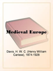 Medieval Europe ebook by Cy Stapleton