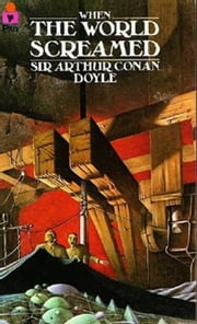 When the World Screamed ebook by Sir Arthur Conan Doyle