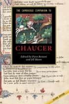 The Cambridge Companion to Chaucer ebook by Piero Boitani, Jill Mann