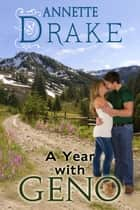 A Year with Geno ebook by Annette Drake