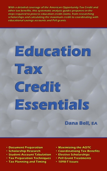Education Tax Credit Essentials ebook by Dana Bell