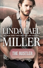The Rustler ebook by Linda Lael Miller