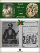 Great Authors for a Great Christmas ebook by Hans Christian Andersen, Charles Dickens