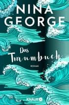 Das Traumbuch - Roman ebook by Nina George