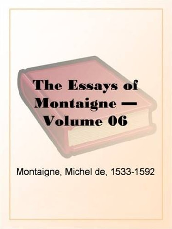 The help essays volume 1 montaigne