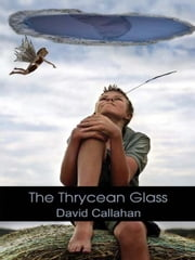 The Thrycean Glass ebook by David Callahan