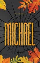 Michael ebook by Nelly Branson