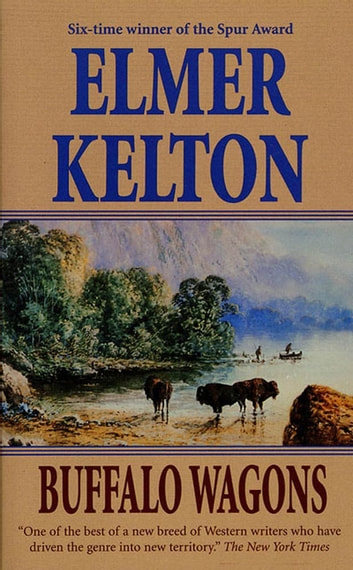 Buffalo Wagons ebook by Elmer Kelton