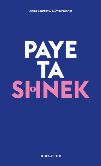 Paye ta shnek - Tentatives de séduction en milieu urbain ebook by Anaïs Bourdet