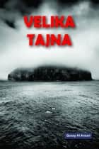 Velika Tajna ebook by Qusay Al Ansari