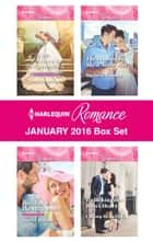 Harlequin Romance January 2016 Box Set - His Princess of Convenience\Holiday with the Millionaire\The Husband She'd Never Met\Unlocking Her Boss's Heart ebook by Rebecca Winters, Scarlet Wilson, Barbara Hannay,...
