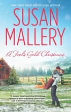 A Fool's Gold Christmas ebook by Susan Mallery