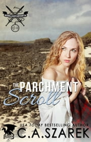 The Parchment Scroll ebook by C.A. Szarek