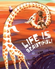 Life is Beautiful! ebook by Ana Eulate