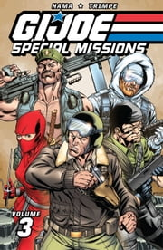 G.I. Joe: Special Missions Classics Vol. 3 ebook by Larry Hama, Herb Trimpe