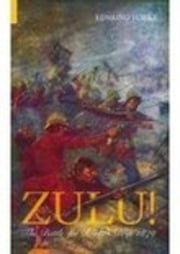 Zulu! - The Battle for Rorke's Drift 1879 ebook by Edmund Yorke