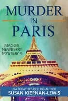Murder in Paris ebook by Susan Kiernan-Lewis