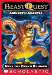 Beast Quest #19: Amulet of Avantia: Nixa the Death Bringer ebook by Adam Blade
