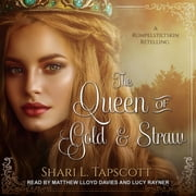 The Queen of Gold and Straw luisterboek by Shari L. Tapscott
