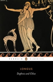Daphnis and Chloe ebook by Longus,Paul Turner