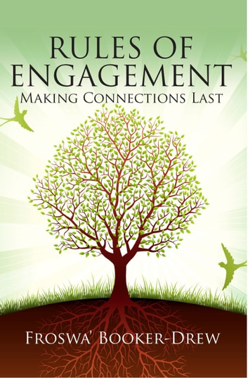 Rules of Engagement: Making Connections Last ebook by Froswa Booker-Drew