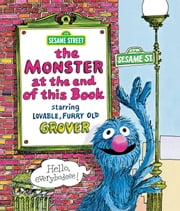 Monster at the End of This Book, The (Sesame Street Series) ebook by Jon Stone,Michael Smollin