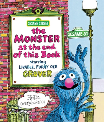 Monster at the End of This Book, The (Sesame Street Series) ebook by Jon Stone