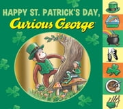 Happy St. Patrick's Day, Curious George ebook by H. A. Rey