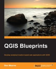 QGIS Blueprints ebook by Ben Mearns