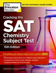 Cracking the SAT Chemistry Subject Test, 15th Edition ebook by Princeton Review