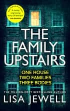 The Family Upstairs - The #1 bestseller and gripping Richard & Judy Book Club pick ebook by Lisa Jewell