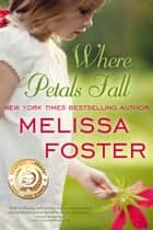 WHERE PETALS FALL ebook by