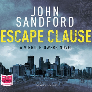 Escape Clause: Virgil Flowers, Book 9 audiobook by John Sandford