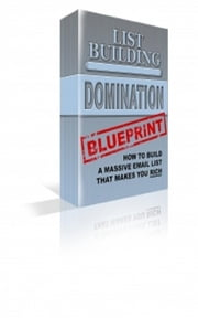 List Building Domination Blueprint ebook by Jimmy  Cai