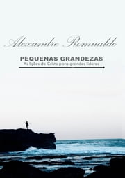 Pequenas Grandezas ebook by Kobo.Web.Store.Products.Fields.ContributorFieldViewModel