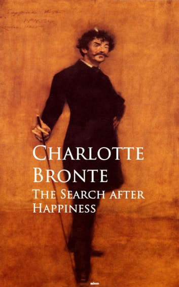 The Search after Happiness ebook by Charlotte Bronte