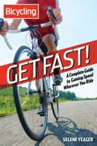 Get Fast! ebook by Selene Yeager