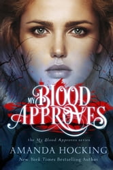 My Blood Approves ebook by Amanda Hocking