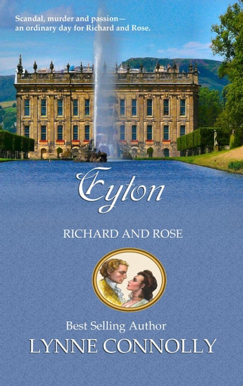 Eyton - Richard and Rose, #5 ebook by Lynne Connolly
