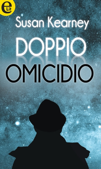 Doppio omicidio (eLit) ebook by Susan Kearney